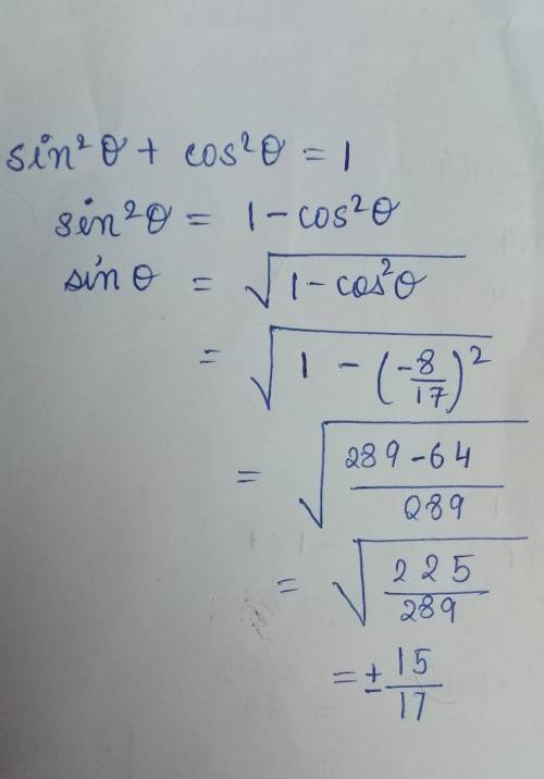 If cos(0)= -8/17 and sin(0) is negative, then sin(0)= ____ and tan(0)= ____